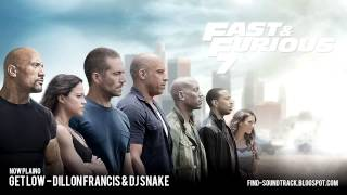 Furious 7 - Soundtrack #1 ( Get Low - Dillon Francis & DJ Snake )