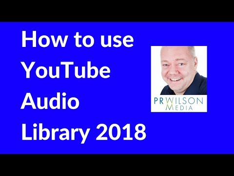 How to use Youtube Audio library 2018