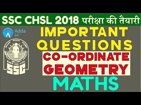 Important Questions Of Co-ordinate Geometry For SSC CGL, SSC CHSL 2018 | Maths