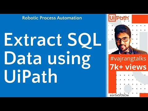 How to extract sql data using Uipath #Uipath #SqlServer #uipathdbactivities