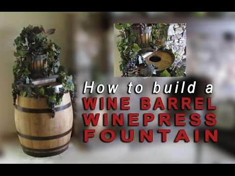 How to build a wine barrel fountain with winepress & artificial grapes