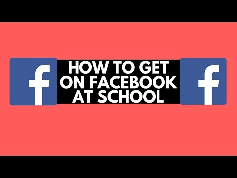 How to get on Facebook On School Computer