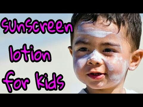 Sunscreen Lotion For Kids In Hindi