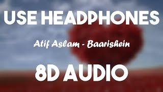 BAARISHEIN (8D AUDIO) | Arko Feat. Atif Aslam & Nushrat Bharucha | New Romantic Song 2019 | T-Series
