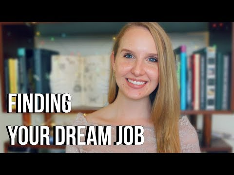HOW TO FIND YOUR DREAM JOB! 💡😱