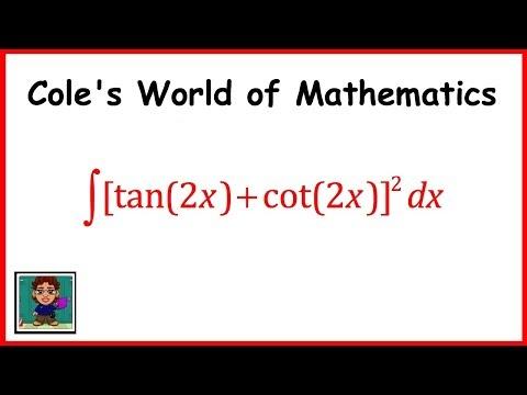 Integral of [tan(2x) + cot(2x)]^2 ❖ Calculus 1 ❖ Trig Integrals