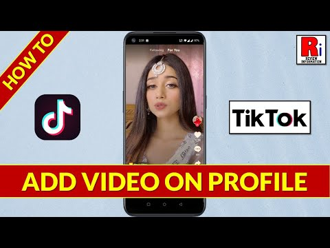 ADD PROFILE VIDEO IN YOUR TIK TOK ACCOUNT