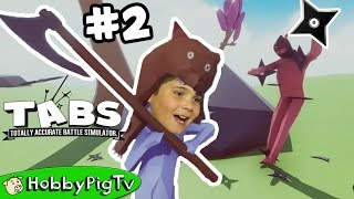 TABS Totally Accurate Battle Simulator Episode 2 HobbyPigTV