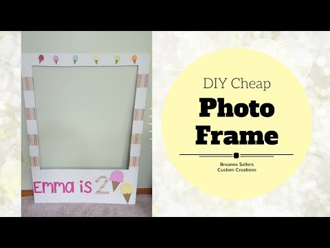 Photo Booth Frame Prop: DIY