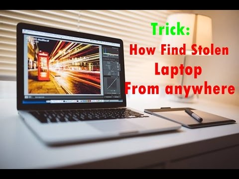 How to find stolen laptop from anywhere?