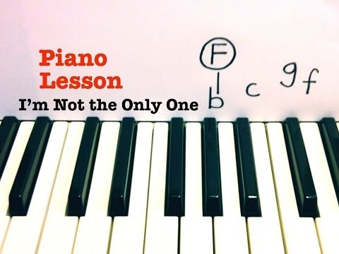 I'm Not the Only One ★ Piano Lesson ★ ACCURATE TUTORIAL ★ Sam Smith