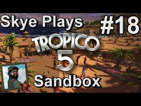 Tropico 5: Gameplay Sandbox #18 ►Living in Modern Times! ◀ Tutorial/Tips Tropico 5