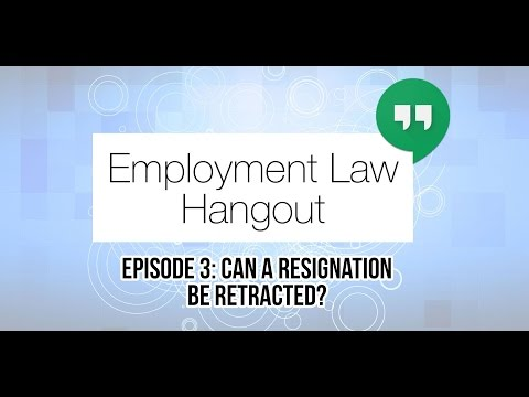 Can a Resignation be Retracted?