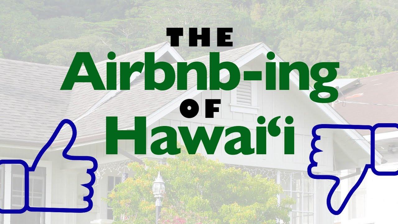 The Airbnb-ing of Hawai'i | Insights on PBS Hawai'i