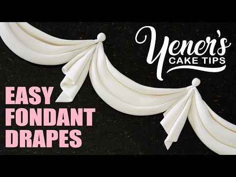 How to Make EASY FONDANT DRAPES Tutorial | Yeners Cake Tips with Serdar Yener from Yeners Way