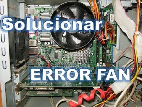 Como solucionar el problema Error system fan has failed bien explicado (Español Latino)