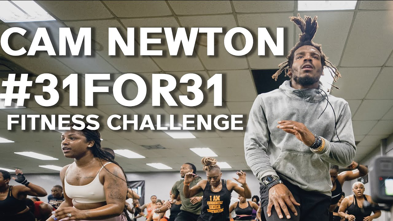 Cam Newton Month of March #31FOR31 Fitness Challenge