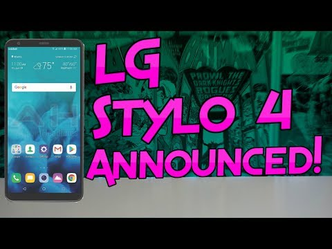 LG Stylo 4 Official First Look!