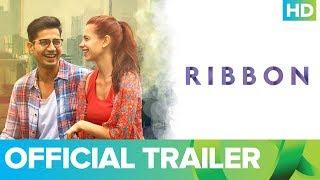 Ribbon   Official Trailer   Kalki Koechlin & Sumeet Vyas