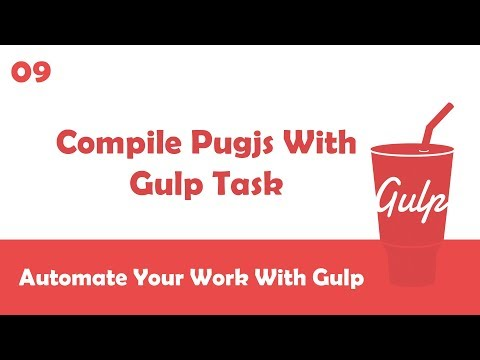 Learn Gulpjs In Arabic #09 - How To Compile Pugjs Files With Gulp Task