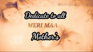 MAA ke Naam dedicate to mothers #mother,#motherspoetry, #motherlove, #urdupoetry