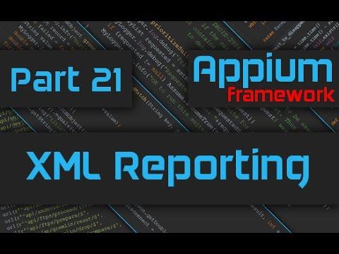 Generating XML Reports - Appium Framework Tutorial - Part 21