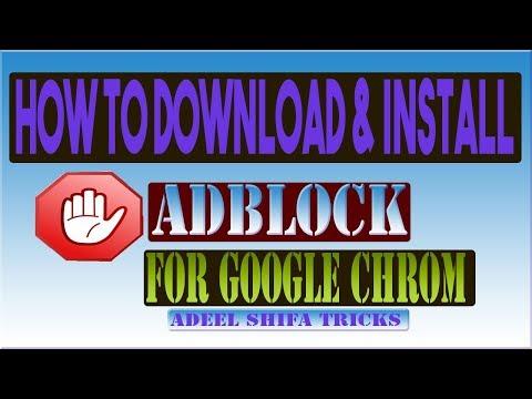 How to Download & Install Adblocker For Google Chrome 2018 in Hindi/Urdu