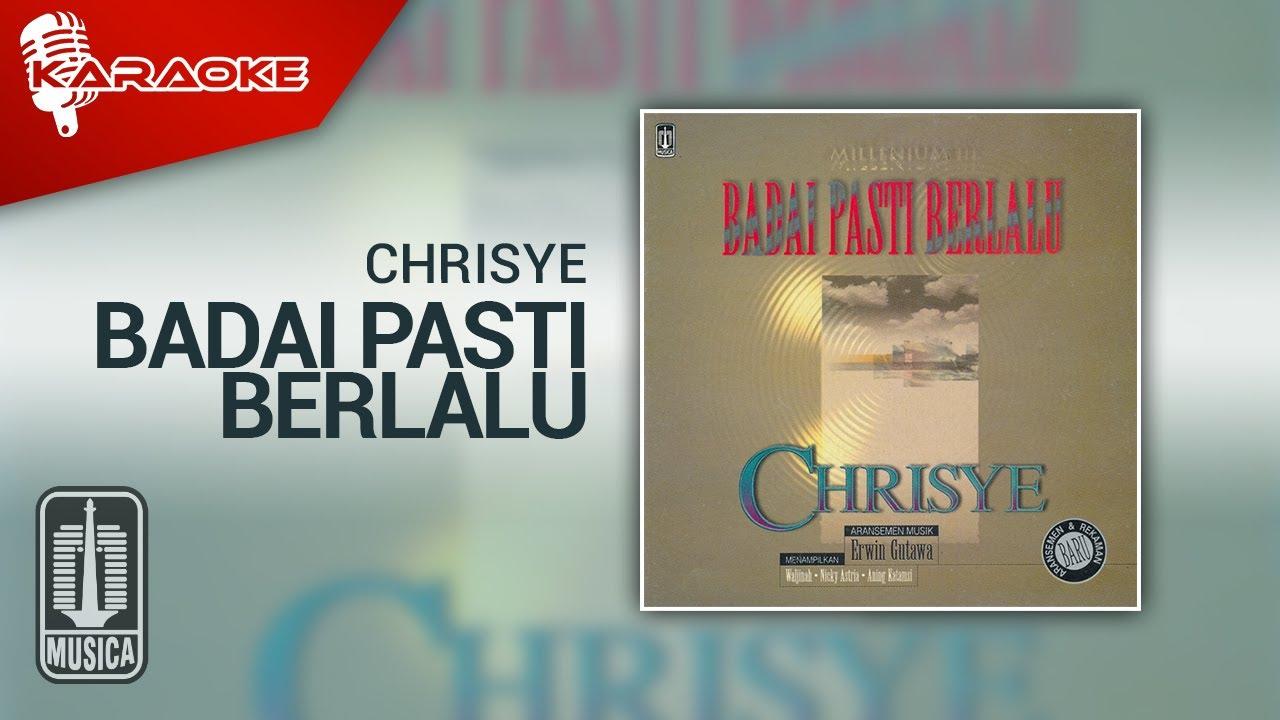 Download Chrisye - Badai Pasti Berlalu (Official Karaoke Video) MP3 Gratis