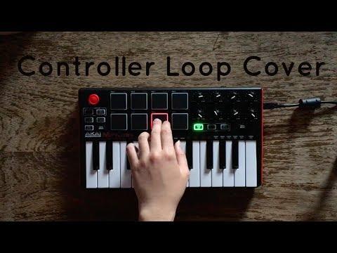 Midi pad controller Loop Cover | Akai MPK mini (What I can do?)