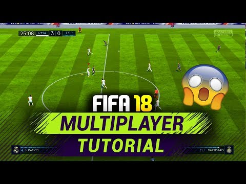 FIFA 18 MULTIPLAYER -  HOW TO PLAY FIFA 18 ONLINE WITH FRIENDS TUTORIAL