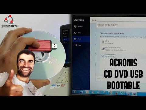 Jak Stworzyć dysk CD DVD USB Acronis True Image 2015