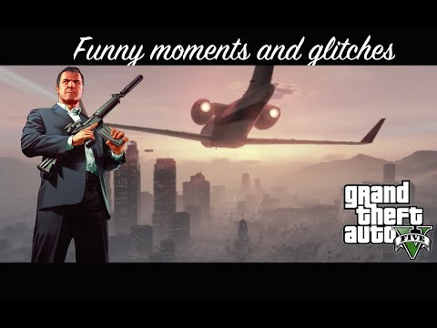 Funny moments and glitches montage