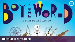 Boy and the World [Oscar Nominee, Official US Trailer] - ON DVD/BLU/HD JULY 5!