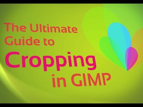 The Ultimate Guide to Cropping in GIMP