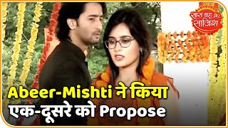 Abeer and Mishti propose each other