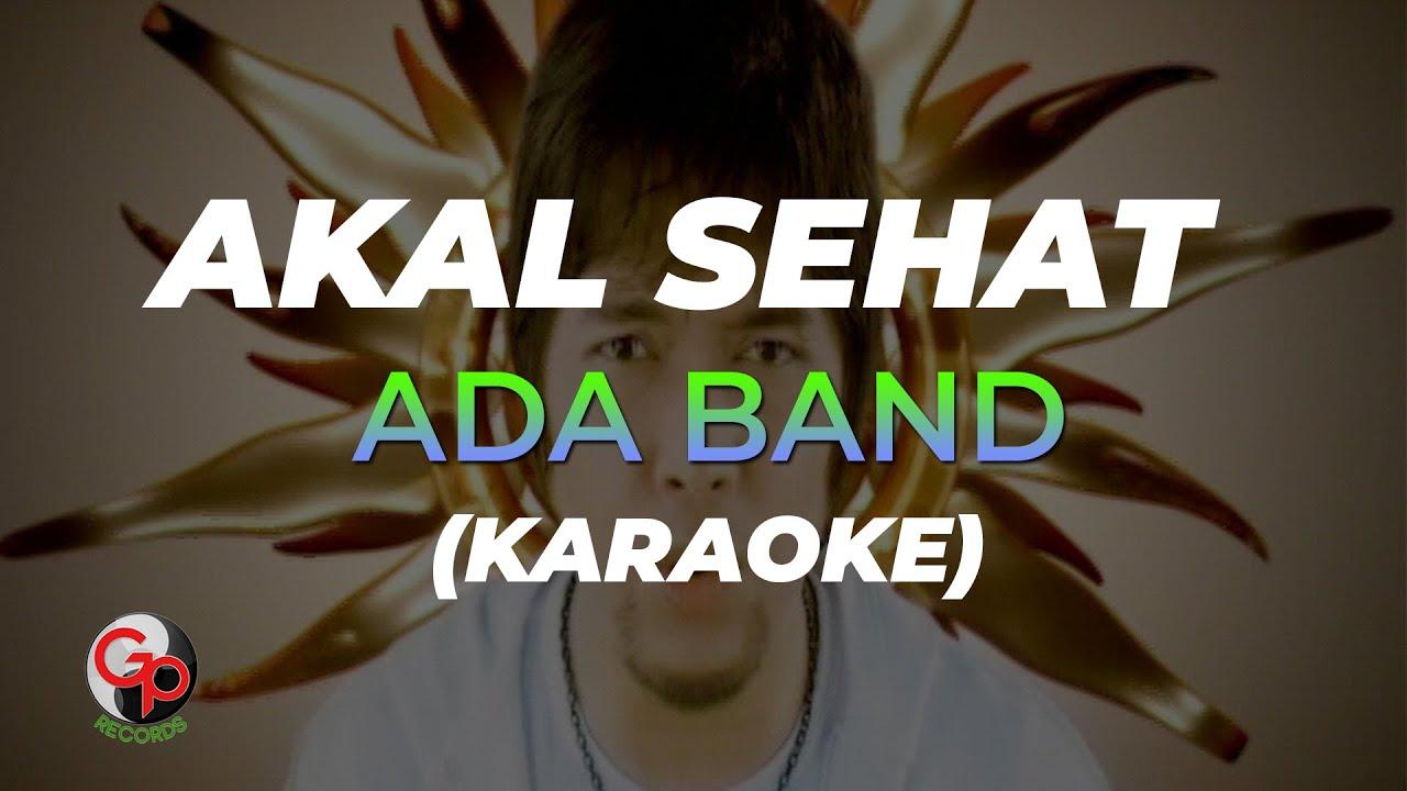 Download Ada Band - Akal Sehat (Official Karaoke) MP3 Gratis