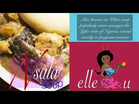 How to make Nsala Soup   White Soup   Ofe Nsala