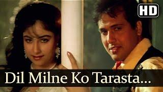 Dil Milne Ko Tarasta Hai Jab - Govinda - Ayesha Julka - Ekka Raja Rani - Bollywood Monsoon Song