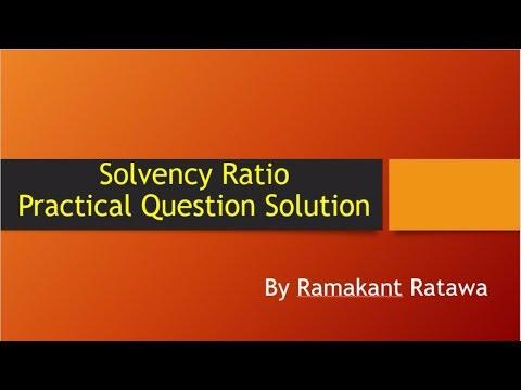 Long Term Solvency Ratio - Practical Problem Solution (Debt-equity, Solvency, Ratio etc.)