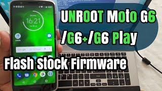 Firmware StockRom Downgrade MOTO G4, G5, G6 sem perder IMEI