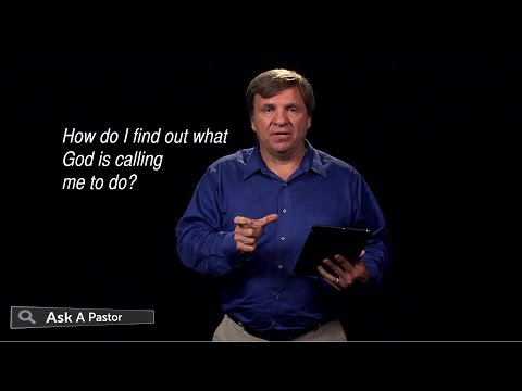 How Do I Find Out What God is Calling Me To Do? — Ask a Pastor, Dr. Dan Lacich