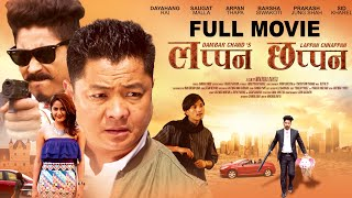 LAPPAN CHHAPPAN || New Nepali Full Movie | Dayahang Rai | Saugat Malla | Arpan Thapa