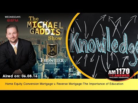Home Equity Conversion Mortgage v. Reverse Mortgage-The Importance of Education