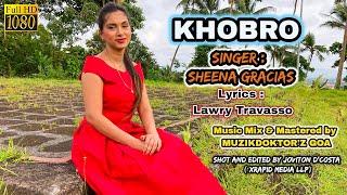 Goa Konkani song 'KHOBRO' by SHEENA GRACIAS | Goan Konkani songs 2020 | Lyrics by LAWRY TRAVASSO
