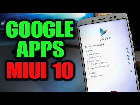 Download Google APPS on MIUI 10 Chinese ROM [INSTALL]