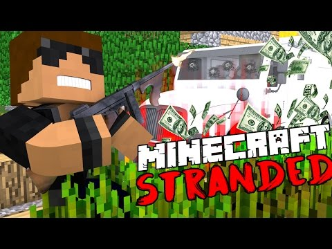 ARMED ROBBERY?! - Minecraft Stranded - Minecraft Roleplay #18