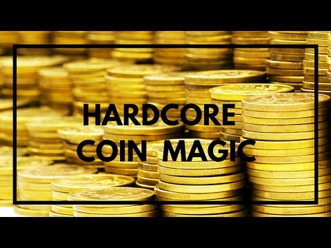 HARDCORE COIN MAGIC