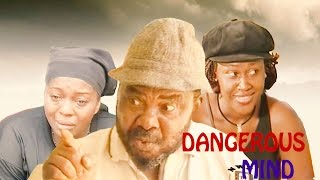Dangerous Mind   - Nigerian Nollywood Movie