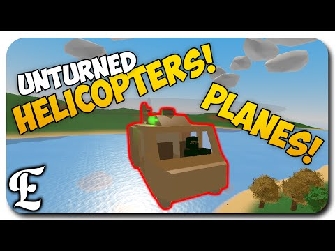 Unturned EPIC Update! ➤ HELICOPTER & AIRPLANE! - How To Fly Them [Guide/Tutorial] & PEI ARENA!