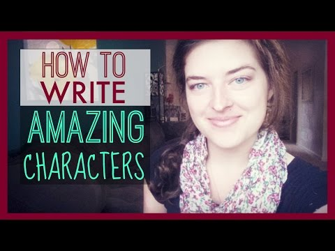 Writing Tips: How to Write Amazing Characters